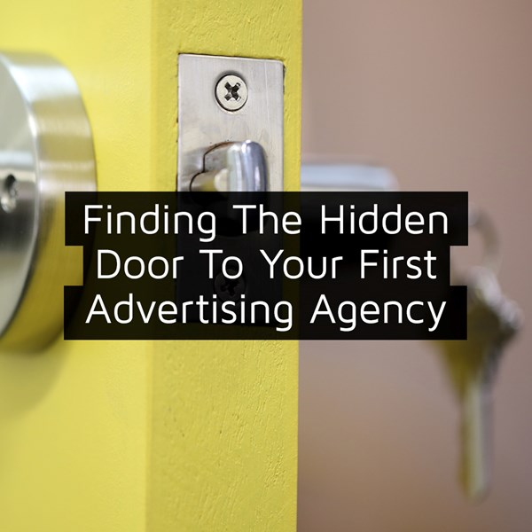 Finding The Hidden Door To Your First Advertising Agency